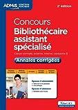 Concours Bibliothécaire assistant spécialisé - Catégorie B - Annales corrigées - Entraînement