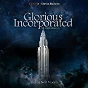 Glorious Incorporated: The Joshua Chronicles, Book 1 | Steven Neil Moore