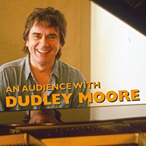 An Audience with Dudley Moore Radio/TV Program