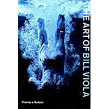 The Art of Bill Viola by Chris Townsend (14-Jun-2004) Paperback
