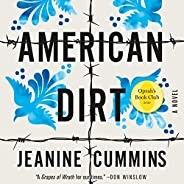 American Dirt (Oprah's Book Club): A N