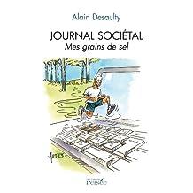 Journal sociétal, mes grains de sel