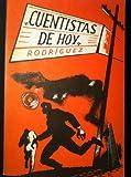 Cuentistas de Hoy, Rodriguez, Mario B., 039505317X