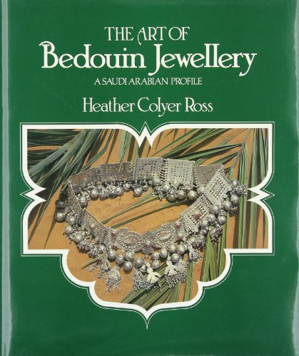 The Art of Bedouin Jewelry: A Saudi Arabian Profile