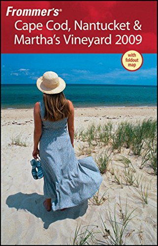 Frommer's Cape Cod, Nantucket & Martha's Vineyard 2009 (Frommer's Complete Guides)