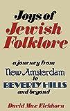 Joys of Jewish Folklore, David M. Eichorn, 0824602331