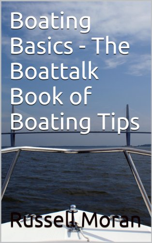 Book: Boating Basics - The Boattalk Book of Boating Tips by Russell F. Moran