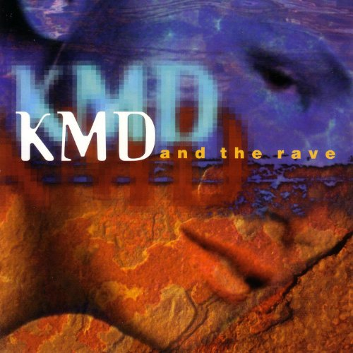 KMD And The Rave
