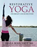 Breast Cancer Yoga with Diana Ross, Diana Ross, 0984839518