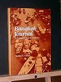 Bangkok Journal : A Fulbright Year in Thailand, Garrett, Stephen A., 0809312751