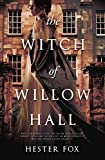 The Witch Of Willow Hall