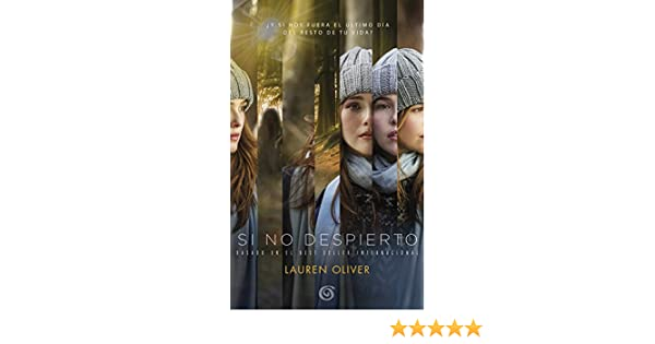 Amazon.com: Si no despierto / Before I Fall (Spanish Edition) (9788466661454): Lauren Oliver: Books