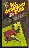 All Judgement Fled, James White, 0345280253