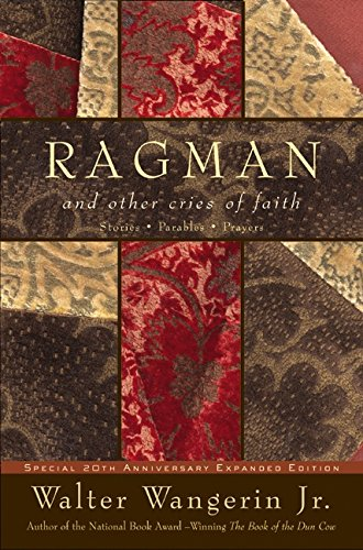 Ragman - reissue: And Other Cries of Faith (Wangerin, Walter) by HarperOne