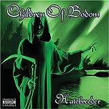 Hatebreeder by Children Of Bodom (2008-04-29)