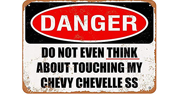 Metal Sign Vintage Look Do Not Touch My CHEVELLE