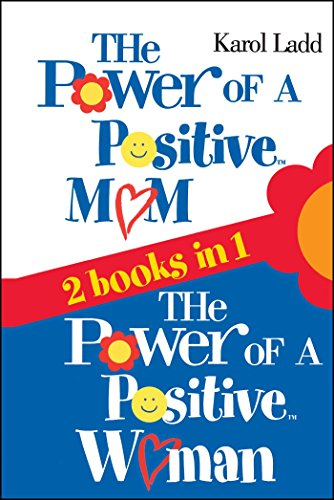 The Power of a Positive Mom & The Power of a Positive Woman (List Of The 10 Commandments For Children)