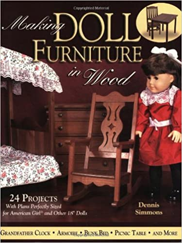 making doll furniture in wood 24 projects and plans perfectly sized