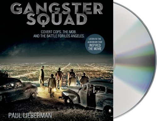 Gangster Squad: Covert Cops, the Mob, and the Battle for Los Angeles by Brand: Macmillan Audio