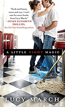 A Little Night Magic (Nodaway Falls Book 1) by [March, Lucy]