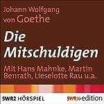Die Mitschuldigen | Johann Wolfgang von Goethe