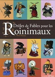 """Afficher """"Drôles de fables pour les roinimaux"""""""