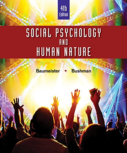1305497910 - Social Psychology and Human Nature, Comprehensive Edition (MindTap for Psychology)