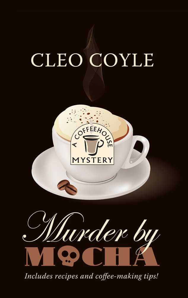 Murder By Mocha (A Coffeehouse Mystery) PDF