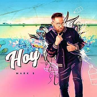 Amazon.com: Hoy: Mark B.: MP3 Downloads