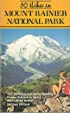 One Hundred Hikes in the North Cascades, Ira Spring and Harvey Manning, 0898861020