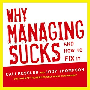 Why Managing Sucks and How to Fix It Audiobook
