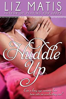 Huddle Up (Fantasy Football Romance Book 3) by [Matis, Liz]