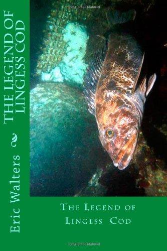 The Legend of Lingess Cod