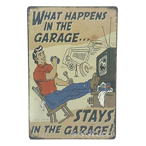 (66Retro What Happens In The Garage..., Vintage Retro Metal Tin Sign, Wall Decorative Sign)