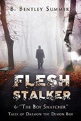 FLESH STALKER: 6: