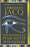 The Wisdom of Ptah-Hotep, Christian Jacq, 0786718293