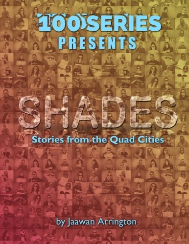 100 Series Presents: Shades: Stories from the Quad