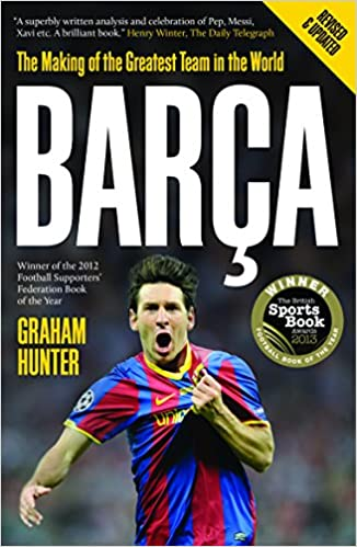 Buy Barca: The Making of the Greatest Team in the World Book