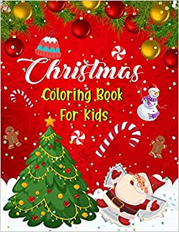 Amazon Com Christmas Coloring Book For Kids Fun Children S Christmas Gift Or Present For Kids Christmas Activity Book Coloring Matching Mazes Drawing Cross Words Color By Number And More 9781672755733 Press House Blue Moon