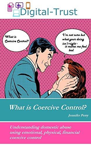 What is coercive control? (Digital-Trust Book (Coercive Control)