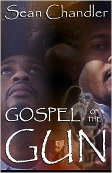 Gospel Of The Gun por Sean Chandler Gratis