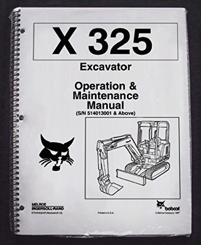 Bobcat 325 Excavator Operator's Owners Operation & Maintenance Manual - Part Number # 6724546