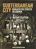 Subterranean City, Antony Clayton, 1905286325