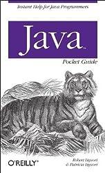 Java Pocket Guide (Pocket Guides) 1st (first) Edition by Liguori, Robert, Liguori, Patricia [2008]