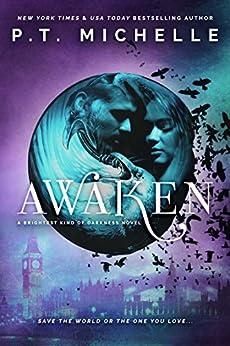 Awaken (Brightest Kind of Darkness Book 5) by [Michelle, P.T.]