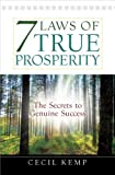 img - for 7 Laws of True Prosperity: The Secrets to Genuine Success by Cecil Kemp (2013-02-01) book / textbook / text book