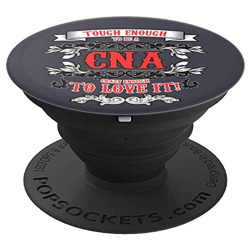 Tough Crazy CNA Phone Holder for CNA Gift Graduation Gifts - PopSockets Grip and Stand for Phones and Tablets ()