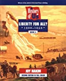 Liberty for All?, 1800 - 1860, Joy Hakim, 0195127595