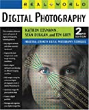 Real World Digital Photography, Katrin Eismann and Sean Duggan, 0321223721