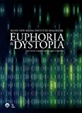 img - for Euphoria & Dystopia: The Banff New Media Institute Dialogues book / textbook / text book